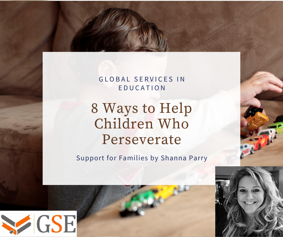 Ways to Help Children Who Perseverate
