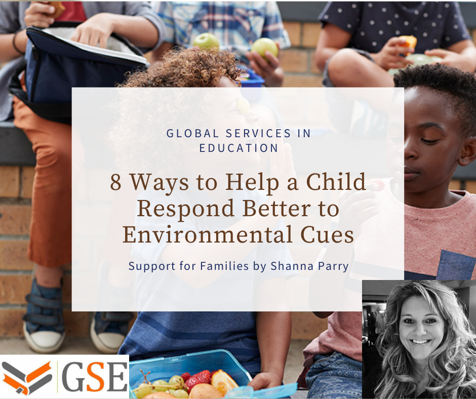 ways to help a child respond better to environmental cues