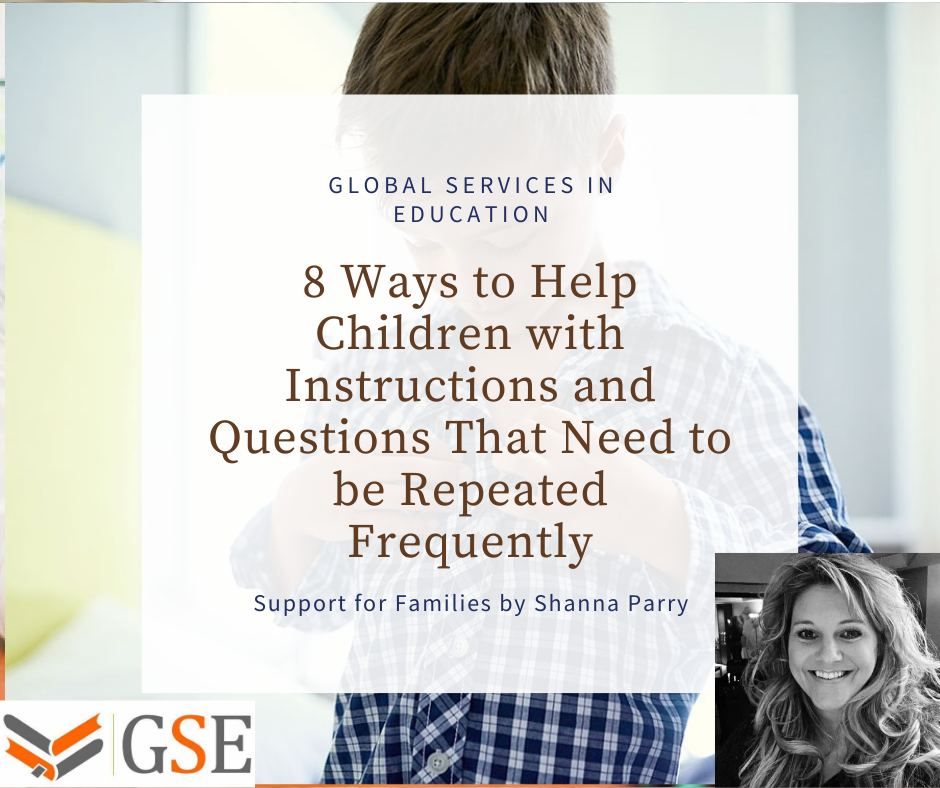 Help Children with Instructions and Questions That Need to be Repeated Frequently